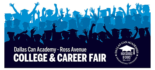 Annual College & Career Fair at Dallas Can Academy - Ross Avenue