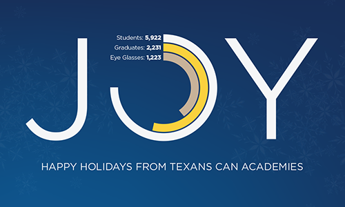 Happy Holidays from Texans Can Academies