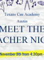 Meet the Teacher Night - Texans Can Academy - Austin