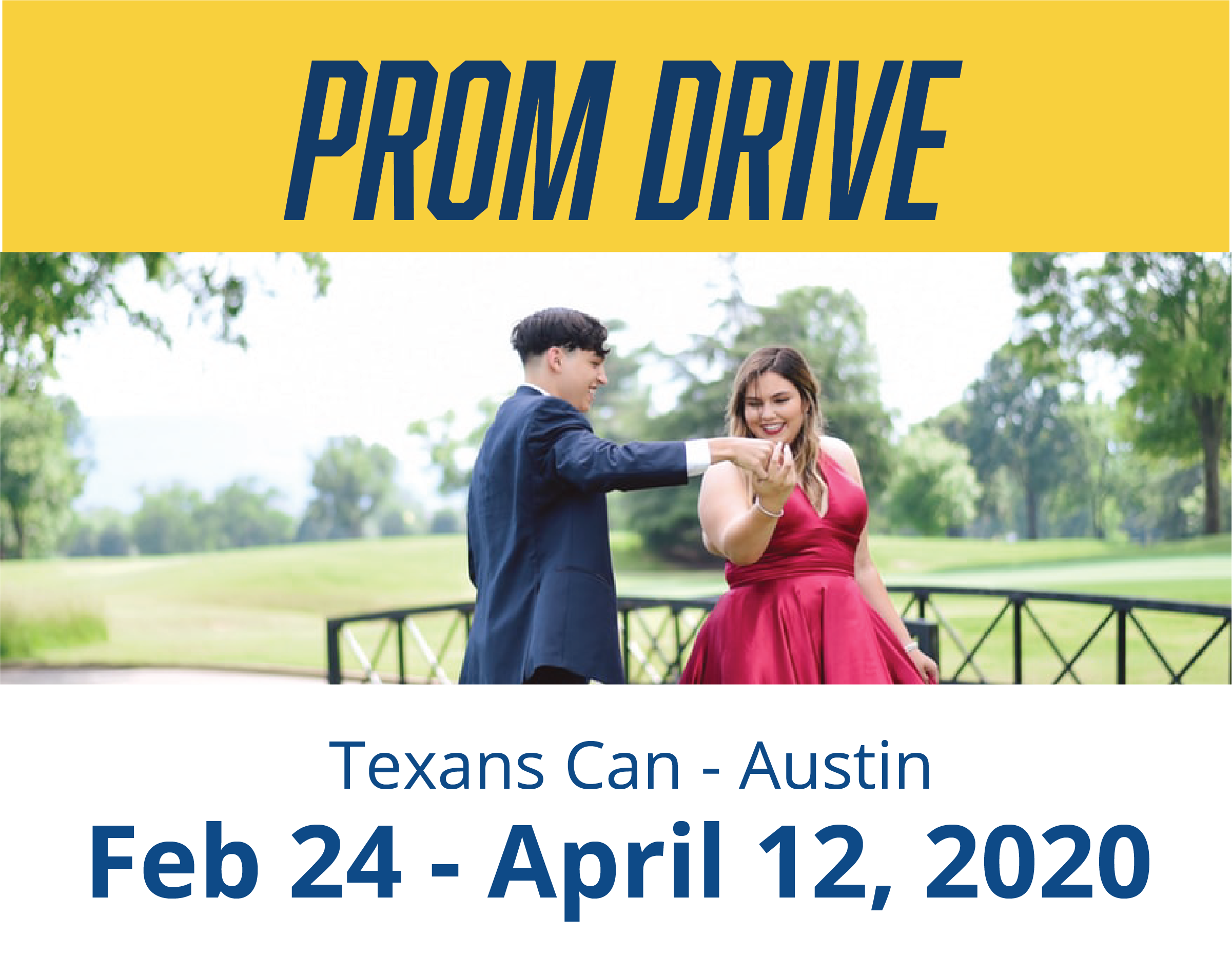 Texans Can - Austin: Prom Drive 2020