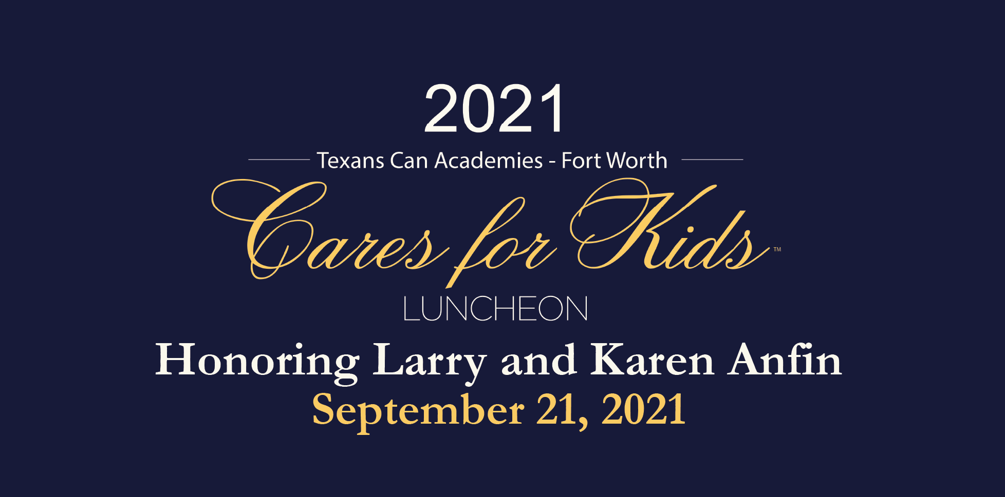 Texans Can Cares for Kids Fort Worth Honoring Larry & Karen Anfin
