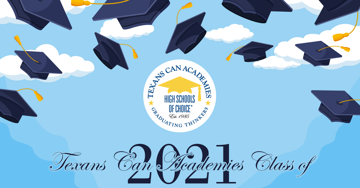 Texans Can Academies - Fort Worth Lancaster - Class of 2021 Graduation